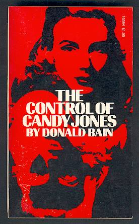 Hypnosis, mind control. Cover of Donald Bain's book about Candy Jones